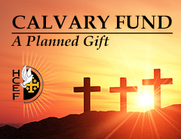 HCEF's Calvary Fund - A Planned Gift