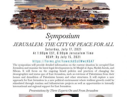 Symposium: JERUSALEM: THE CITY OF PEACE FOR ALL, Challenges and Opportunities